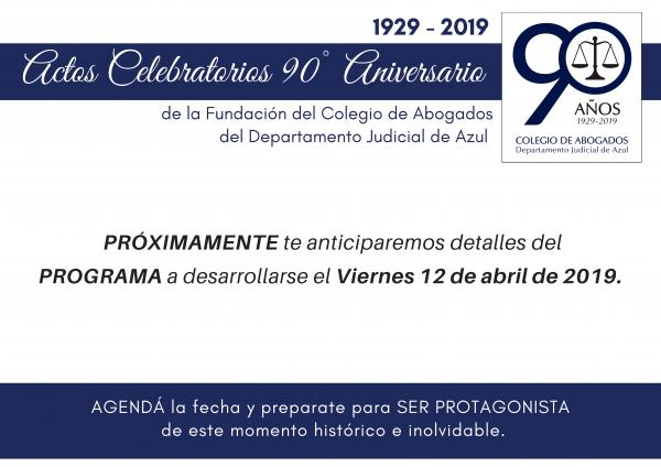 ACTOS CELEBRATORIOS 90° ANIVERSARIO DEL COLEGIO DEPARTAMENTAL